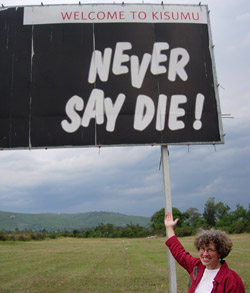 Never say die sign