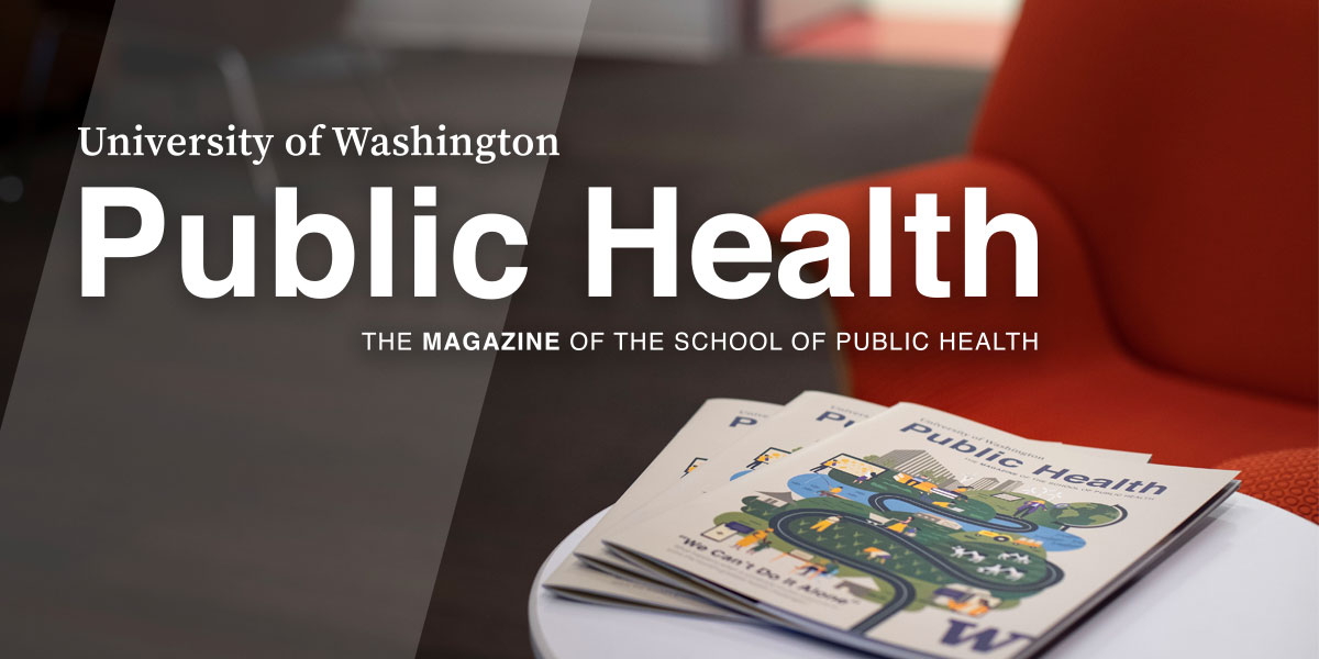 University of Washington Public Health, The magazine of the School of Public Health