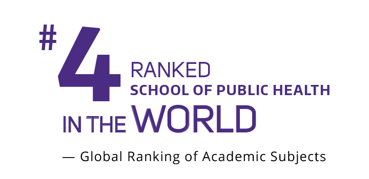 Number 4 Ranked School of Public Health in the World